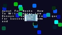 About For Books  How To Write Better Law Essays: Tools and techniques for success in exams and