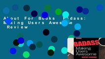 About For Books  Badass: Making Users Awesome  Review