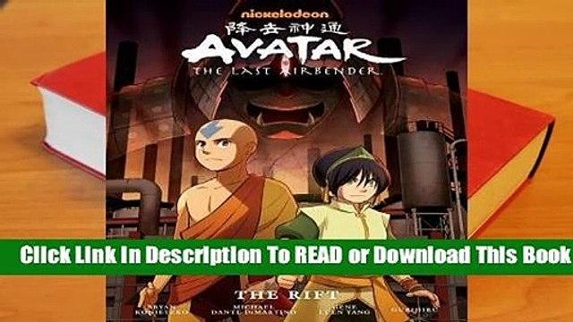 Full E-book Avatar: The Last Airbender: The Rift (Avatar: The Last Airbender, #3)  For Trial