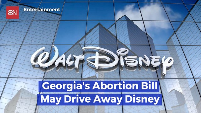 Disney Has Issues With Georgia's Abortion Bill
