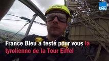 France Bleu a testé pour vous la tyrolienne de la Tour Eiffel