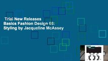 Trial New Releases  Basics Fashion Design 08: Styling by Jacqueline McAssey