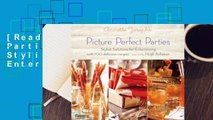 [Read] Picture Perfect Parties: Annette Joseph's Stylish Solutions for Entertaining  For Trial