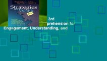Strategies That Work, 3rd edition: Teaching Comprehension for Engagement, Understanding, and