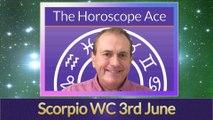 Scorpio Weekly Astrology Horoscope 3rd June 2019