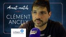Clément Ancely : « C'est notre finale à nous »