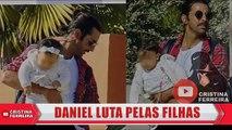 DANIEL Sousa LUTA PELAS FILHAS !!! - Mai 2019