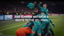 Tottenham's route the the Champions League Final