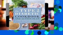 Full E-book  The Type 2 Diabetic Cookbook & Action Plan: A Three-Month Kickstart Guide for Living