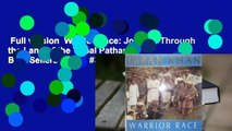 Full version  Warrior Race: Journey Through the Land of the Tribal Pathans  Best Sellers Rank : #3