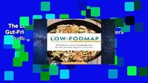 The Low-FODMAP Cookbook: 100 Delicious, Gut-Friendly Recipes for Digestive Disorders including