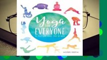 Yoga for Everyone: 50 Poses for Every Type of Body Complete