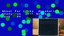 About For Books  Alcoholics Anonymous  Best Sellers Rank : #4
