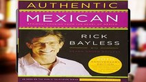 About For Books  Authentic Mexican 20th Anniversary Ed: Regional Cooking from the Heart of Mexico