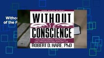 Without Conscience: The Disturbing World of the Psychopaths Among Us  For Kindle