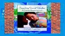 Full E-book  Teaching Social Studies: A Literacy-Based Approach  Best Sellers Rank : #4