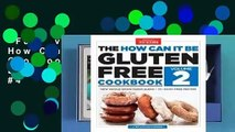 Full version  The How Can It Be Gluten-Free Cookbook Volume 2  Best Sellers Rank : #4