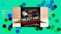 About For Books  Trust Me, I'm Lying: Confessions of a Media Manipulator  For Kindle