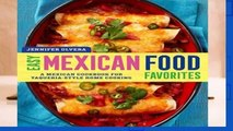 Easy Mexican Food Favorites: A Mexican Cookbook for Taqueria-Style Home Cooking  Review