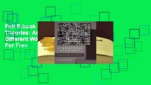 Full E-book International Law Theories: An Inquiry Into Different Ways of Thinking  For Free