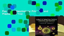 Full E-book Vaccinology: Principles and Practice  For Trial