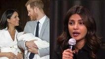 Priyanka Chopra REACTS on rumor of meeting Meghan Markle's baby Archie | FilmiBeat