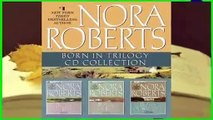 [Read] Nora Roberts - Born In Trilogy  Born in Fire, Born in Ice, Born in Shame  For Free