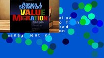 Full version  Value Migration: How to Think Several Moves Ahead of the Competition (Management of