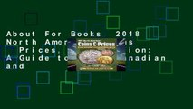 About For Books  2018 North American Coins   Prices, 27th edition: A Guide to U.S., Canadian and