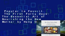 Popular to Favorit  The First Forty Days: The Essential Art of Nourishing the New Mother by Heng Ou