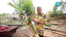 เปิดตำนานกับเผ่าทอง ทองเจือ | เมืองทวาย ประเทศพม่า (4/4)