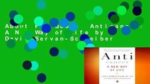 About For Books  Anticancer: A New Way of Life by David Servan-Schreiber