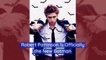 Robert Pattinson Goes From 'Twilight' To 'The Batman'