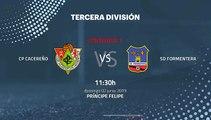 Previa partido entre CP Cacereño y SD Formentera Jornada 1 Tercera División - Play Offs Ascenso