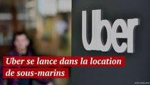 Uber se lance dans la location de sous marins