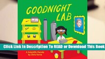 Online Goodnight Lab: A Scientific Parody  For Kindle