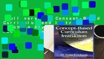 Full version  Concept-Based Curriculum and Instruction: Teaching Beyond the Facts (Concept-Based