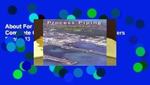 About For Books  Process Piping: The Complete Guide to ASME B31.3  Best Sellers Rank : #3