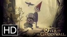 Over the Garden Wall | EP7 HD