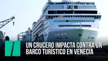 Un crucero impacta contra un  barco turístico en Venecia