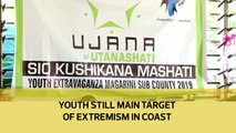 Youth still main target of violent extremism in Coast region