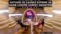 """""""J'espère qu'il va manger sa race"""" Antoine de Caunes exprime sa haine contre Harvey Weinstein"""