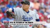 LA Dodgers' Ryu Hyun-jin named NL Pitcher of Month for May