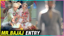 Mr Bajaj ENTRY In Basu House   Prerna & Anurag Marriage   Kasautii Zindagi Kay