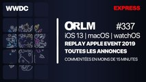 ORLM-337 : Replay express, toutes les annonces de l'Apple Event en moins de 15 minutes