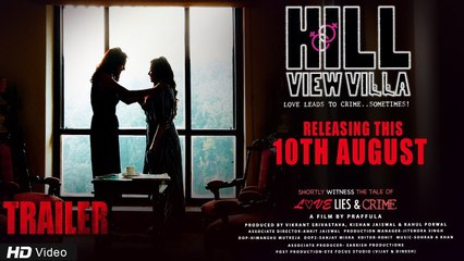 Official Trailer: Hill View Villa   Kiran Acharya, Shanvi Khan, Vikram Sharma