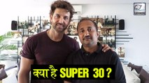 What Is Super 30? Everything You Need To Know About 'Super 30'