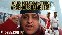 "Fan TV | ""Spurs' UCL defeat cannot hide the shambles that is Arsenal"""