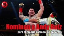 Nominan a Andy Ruiz para el Premio Nacional de Deportes
