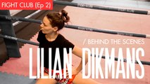 Lilian Dikmans - Behind the Scenes 2: Fight Club